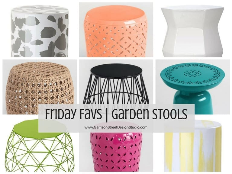Friday Favs | Garden Stools