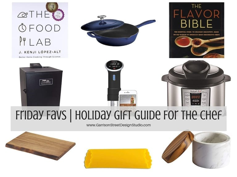 Friday Favs | Holiday Gift Guide for the Chef